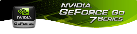 The GeForce Go 7 Series of GPUs
